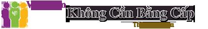 Việc Làm Không Cần Bằng Cấp – Kỹ Năng Xin Việc – Kiến Thức Việc Làm